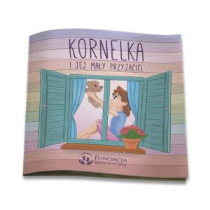 """Książeczka """"Kornelka i jej mały przyjaciel"""""""
